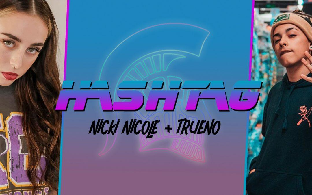 #HASHTAG Ep. 3: Nicki Nicole / Trueno
