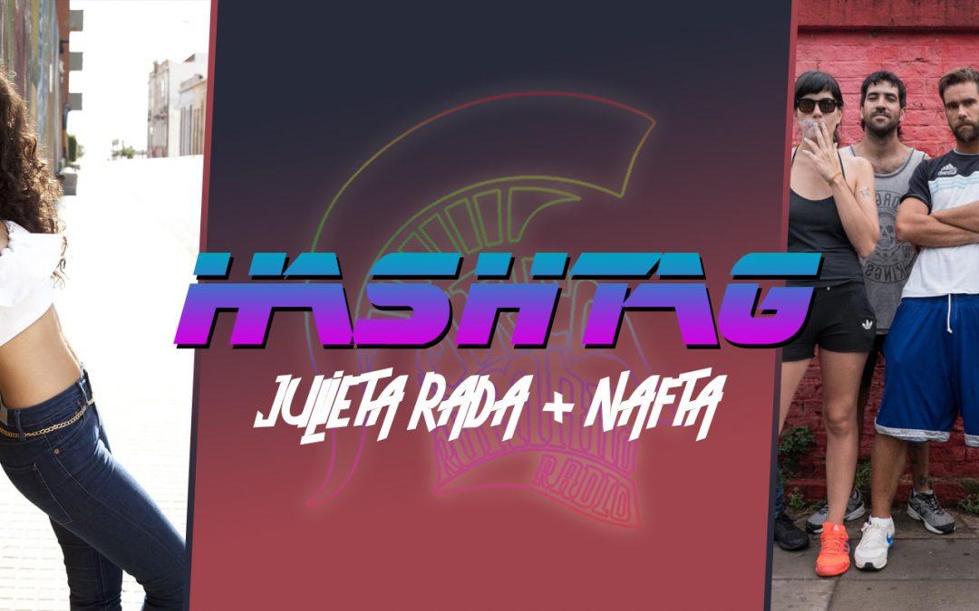 #HASHTAG Ep. 5: Julieta Rada + Nafta