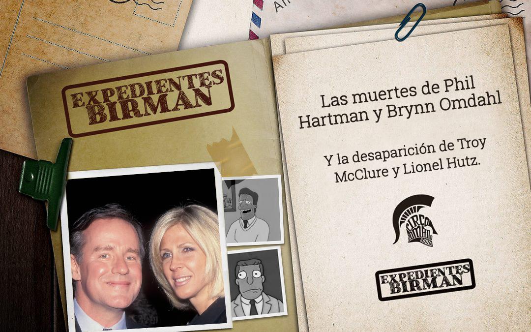 Expedientes BIRMAN: Las muertes de Phil Hartman y Brynn Omdahl
