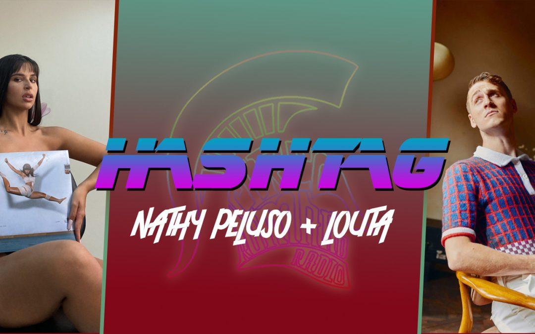 #HASHTAG Ep. 9: Nathy Peluso + Louta