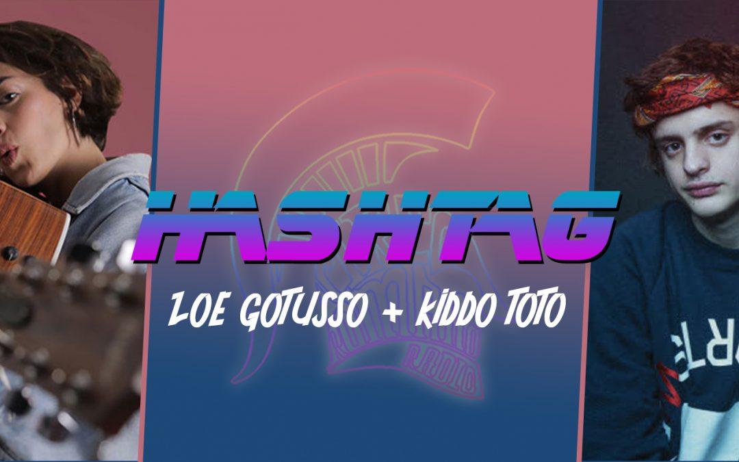#HASHTAG Ep. 13: Zoe Gottuso + Kiddo Toto