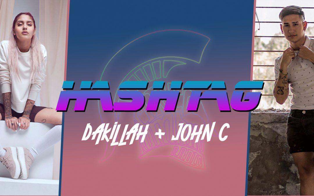#HASHTAG Ep. 14: Dak1llah + John C