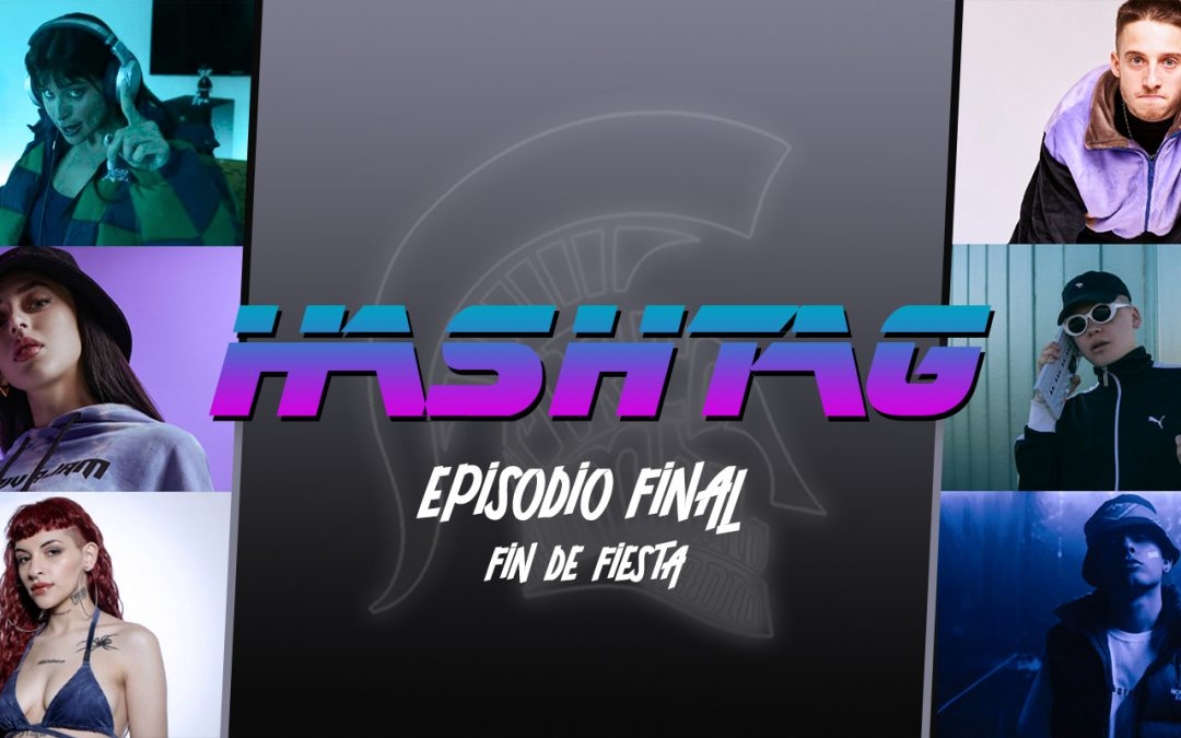 #HASHTAG Ep. 19: Episodio Final